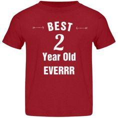 Best 2 year old everrr | 2nd birthday tee shirt.