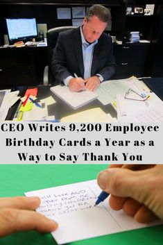 Sheldon Yellen hand writes a birthday card to each of his employees every year to express his gratitude - and it seems his efforts are paying off.