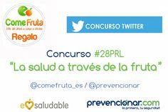 """Concurso #28PRL """"La salud a través de la fruta"""" -http://www.https://goo.gl/Ajcbaa"""