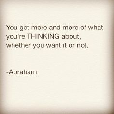 Abraham Hicks - Law of attraction Words Quotes, Wise Words, Life Quotes, Sayings, Qoutes, Attraction Quotes, Law Of Attraction, Positive Thoughts, Positive Quotes