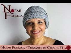 Noemi Fonseca - Turbante de Crochê #1