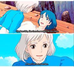 """A heart's a heavy burden."" - Sophie, Howl's Moving Castle"