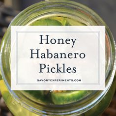 Honey Habanero Pickles are the best of both worlds, spicy and sweet. Eat them as a snack or pair them your favorite burger or hot dog. Habanero Recipes, Jam Recipes, Canning Recipes, Veggie Recipes, Best Pickles, Spicy Pickles, Homemade Pickles, Pickles Recipe, Sweet And Spicy