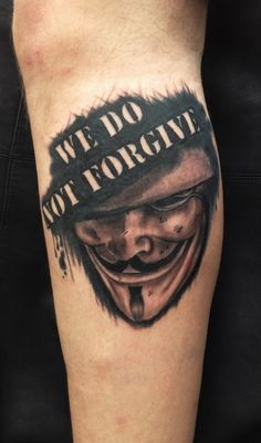 30 V For Vendetta Mask Tattoo Designs! V Tattoo, Mask Tattoo, Leg Tattoos, Body Art Tattoos, Cool Tattoos, Tatoos, V For Vendetta Tattoo, V For Vendetta Mask, Anonymous Tattoo
