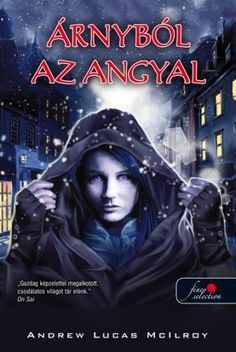 At last / after long years/ my fantasy novel was published by a huge publisher in Hungary, and i made the cover for it Dreams come true. Angel of Shadows book cover - Arnybol az angyal Book Of Shadows, Novels, Darth Vader, Angel, Deviantart, Fantasy, Artworks, Movie Posters, Fictional Characters