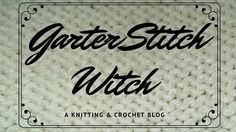 Garter Stitch Witch