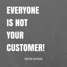 You don't need to appeal to everyone; just the audience that's right for your business.
