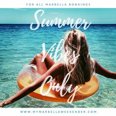 Summer Vibes Only @ the My Marbella Weekender HQ