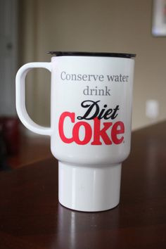 Conserve Water Drink DIET COKE insulated tumbler by TAMstyle, $16.00