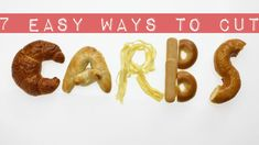 7 Easy Ways to Cut Carbs