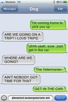 I love texts from Dog! Lol