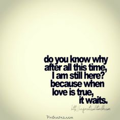 always, black, couples, distance, fight, forever, give up, hope, hurt, i, life quotes, love, love quotes, me, quote, real, reality, relationships, saying, there, time, together, true,…