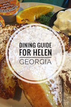 Dining Guide For Helen Georgia