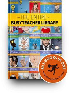 The Entire BusyTeacher Library: 80 E-Books for Busy English Teachers
