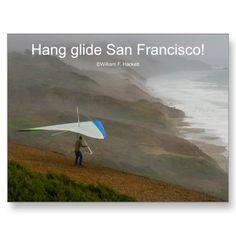Hang glide San Francisco! California Products Post Cards Post Card in the Cheshire Cat Photo Store on Zazzle!