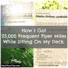 How I Got 25,000 Alaska Airlines Miles While Sitting On My Deck… without applying for a credit card! | Hack Your Trip