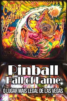 Pinball Hall of Fame, um lugar que você precisa conhecer em Las Vegas