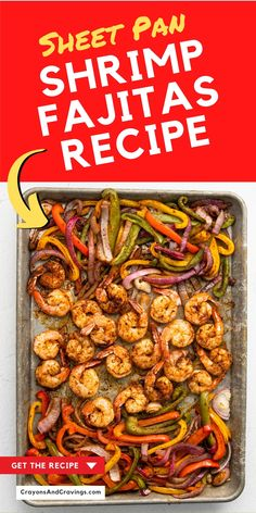 Sheet Pan Shrimp Fajitas Recipe Seafood Dinner, Fresh Seafood, Fish And Seafood, Shrimp Fajitas, Best Paleo Recipes, Fajita Recipe, Foil Packets, One Pan Meals, 30 Minute Meals