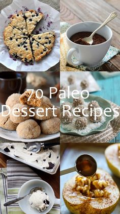 70 Paleo Dessert Recipes! gluten-free, dairy-free, cane sugar-free treats that are healthful and delicious!