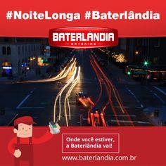 Pra onde sua bateria vai te levar hoje? #SextaFeira #NoiteLonga #Baterlândia