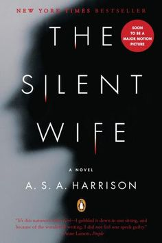 The Silent Wife, A.S.A. Harrison (Sophie Hannah's Six Favorite Psychological Thrillers)