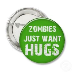 Halloween Buttons & Pins - No Minimum Quantity Halloween Goodies, Halloween Gifts, Fall Halloween, Zombie Art, First Love, My Love, How To Make Buttons, Zombie Apocalypse, No One Loves Me