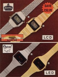 70s LED & LCD Watches ... i remember my first one, the gold one bottom right, I loved the red LED it was magic!