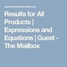 Results for All Products | Expressions and Equations | Guest - The Mailbox