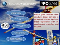 FCGAB gives universal structural design services to projects of all sizes. We have broad experience with all development materials and routines.  Read More - http://www.fcgab.pt/ptpt/fr