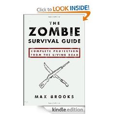 The Zombie Survival Guide: Complete Protection from the Living Dead by Max Brooks. Knowledge is your weapon in any class of Zombie attack. Apocalypse Survival Kit, Zombie Survival Guide, Survival Videos, Survival Tools, Good Books, My Books, Zombie Apocolypse, Zombie Attack, Reading Material