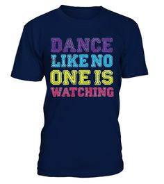 #  Dance Like No One Is Watching   T Shirt .  HOW TO ORDER:1. Select the style and color you want:2. Click Reserve it now3. Select size and quantity4. Enter shipping and billing information5. Done! Simple as that!TIPS: Buy 2 or more to save shipping cost!Paypal | VISA | MASTERCARD Dance Like No One Is Watching - T Shirt t shirts , Dance Like No One Is Watching - T Shirt tshirts ,funny  Dance Like No One Is Watching - T Shirt t shirts, Dance Like No One Is Watching - T Shirt t shirt, Dance…