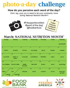 Take the Photo A Day Challenge for National Nutrition Month! Don't forget to tag @Food Bank of Contra Costa and Solano on Facebook, Twitter, Instagram and Pinterest