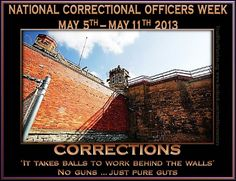 Correctional Officers Week. Thank You!!!