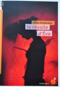 Inspiré d'un fait divers, La révolte d'Éva raconte en un texte court le geste désespéré d'une fille pour mettre fin à la violence de son père. Un texte percutant.