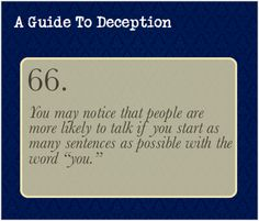 A Guide To Deception — You also might notice that this goes for both...