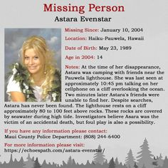 The disappearance of Astara Evenstar on January 2004 in Haiku-Pauwela, Hawaii. Missing Child, Missing Persons, Have You Seen, Did You Know, Where Are You Now, Amber Alert, Bring Them Home, Lds Mormon, Criminology