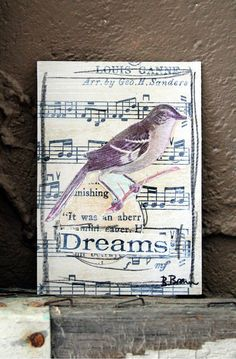 Dreams Vintage Bird Sheet Music Collaged ACEO by JustaBrenda.... how cute would this be for a greeting card