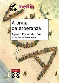 A praia da esperanza -Agustín Fernández Paz-Xerais