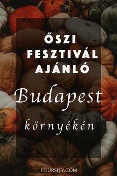 Ősznyitó fesztiválok Budapest környékén | foursity Budapest
