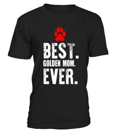 """# Best Golden Mom Ever T Shirt Funny Golden Retriever Dog Tees .  Special Offer, not available in shops      Comes in a variety of styles and colours      Buy yours now before it is too late!      Secured payment via Visa / Mastercard / Amex / PayPal      How to place an order            Choose the model from the drop-down menu      Click on """"Buy it now""""      Choose the size and the quantity      Add your delivery address and bank details      And that's it!      Tags: This cute Golden…"""