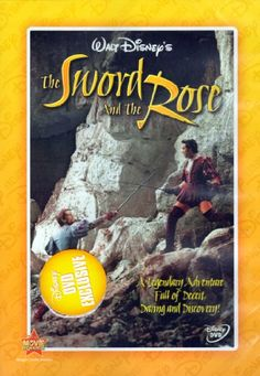 The Sword And The Rose -  the story of Mary Tudor, a younger sister of Henry VIII of England. Based on the 1898 novel When Knighthood Was in Flower by Charles Major