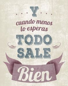 Spanish phrases, quotes, sayings. Positive Phrases, Positive Quotes, Motivational Quotes, Inspirational Quotes, Mr Wonderful, Favorite Quotes, Best Quotes, Love Quotes, Quotes Pics