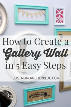 Super helpful explanation of how to create a gallery wall! I can do this! | JustAGirlAndHerBlog.com