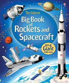 """Big book of rockets and spacecraft"" at Usborne Children's Books Big Tractors, Space Books, Moon Missions, Award Winning Books, Big Animals, Science Books, Preschool Kindergarten, Space Travel, Spacecraft"