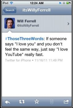 #TooFunnyForWords click on the pic for more! Funny Will Ferrell tweet. Omg he tweeted this on my birthday