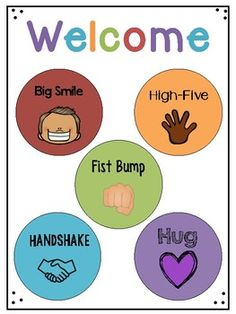 Welcome Greeting Signs - Classroom culture - First Grade Classroom, Classroom Rules, Classroom Setting, Preschool Classroom, Classroom Organization, Preschool Activities, Kindergarten, Beginning Of The School Year, First Day Of School
