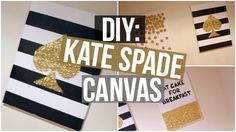 Kate Spade Inspired Canvas | DIY - YouTube More