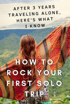 Tips to rock your first trip #femalesolotravel #solotravel #solotrip #backpacking #solobackpacking #wanderlust #gapyear #travel #longtermtravel #traveltips