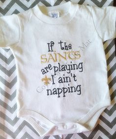 Hey, I found this really awesome Etsy listing at https://www.etsy.com/listing/192552501/saints-football-baby-onesie-if-the