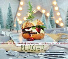 food love   roastbeef balsamico-cranberry & camembert burger... geht auch an weihnachten!